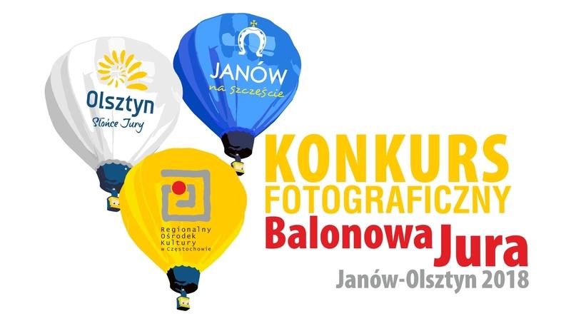 """Konkurs fotograficzny """"Balonowa Jura Janów-Olsztyn 2018"""""""